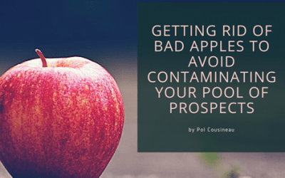 Getting rid of bad apples to avoid contaminating your pool of prospects